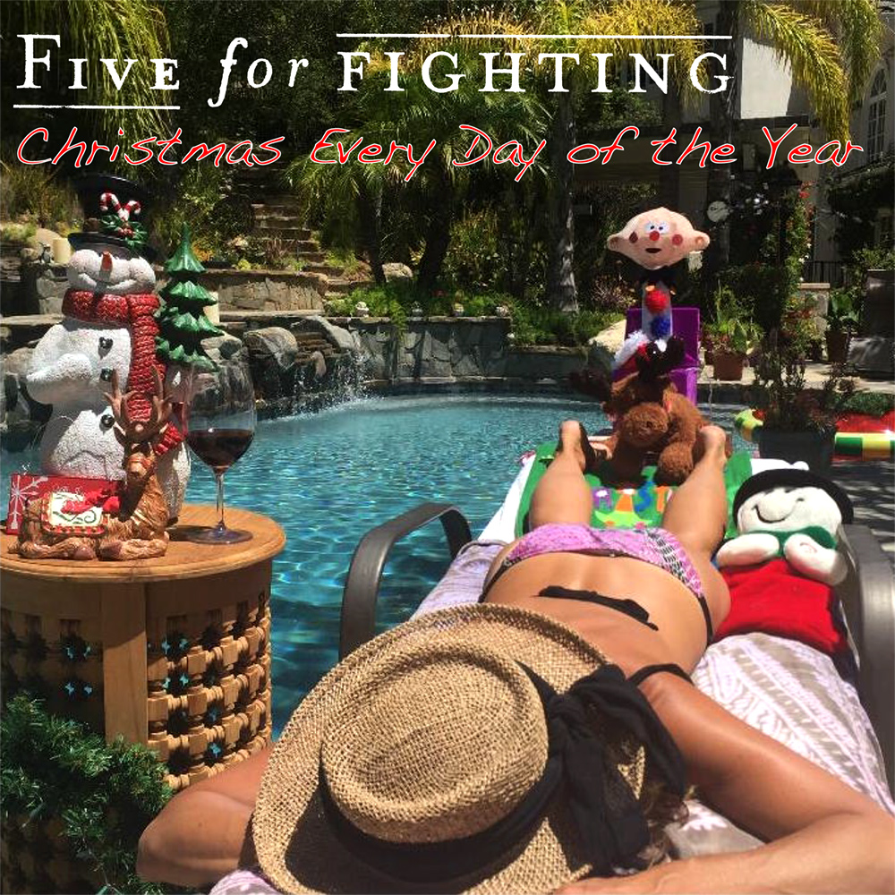 Five For Fighting - Christmas Every Day of the Year